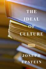 IDEAL OF CULTURE ESSAYS