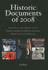 Historic Documents of 2008