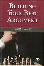 Building Your Best Argument