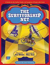 The Survivorship Net:  A Parable for the Family, Friends, and Caregivers of People with Cancer