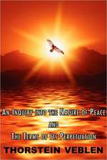 An Inquiry Into the Nature of Peace & the Terms of Its Perpetuation