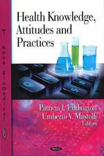 Health Knowledge, Attitudes and Practices