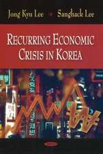 Recurring Economic Crisis in Korea