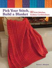 Pick Your Stitch Build a Blanket:  80 Knit Stitches, Endless Combinations