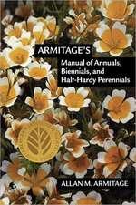 Armitage's Manual of Annuals, Biennials, and Half-Hardy Perennials