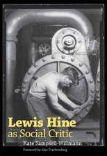 Lewis Hine as Social Critic