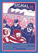 Signal 02: A Journal of International Political Graphics