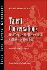 Talent Conversations: What They Are, Why They′re Crucial, and How To Do Them Right