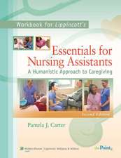 Workbook to Accompany Lippincott's Essentials for Nursing Assistants: A Humanistic Approach to Caregiving