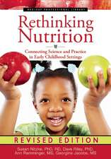 Rethinking Nutrition:  Connecting Science and Practice in Early Childhood Settings