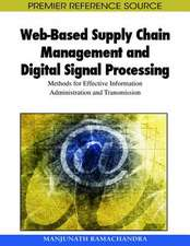 Web-Based Supply Chain Management and Digital Signal Processing