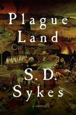 Plague Land – A Novel