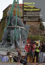 Values in Heritage Management – Emerging Approaches and Research