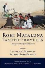 Rohi Mataluna:  Pashto Proverbs
