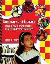 Numeracy and Literacy:  Teaching K-8 Mathematics Using Children's Literature