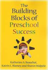 The Building Blocks of Preschool Success