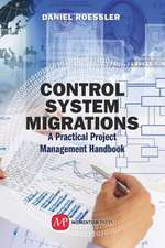 Control System Migrations