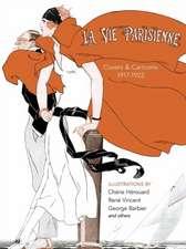 La Vie Parisienne: Covers and Cartoons, 1917-1922