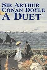 A Duet by Arthur Conan Doyle, Fiction, Mystery & Detective, Historical, Action & Adventure