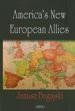 America's New European Allies