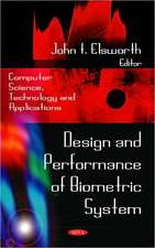 Design and Performance of Biometric System