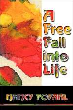A Freefall Into Life