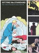 Setting The Standard: Alex Toth at Standard Comics 1952-54