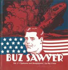 Buz Sawyer Vol.3: Typhoons and Honeymoons
