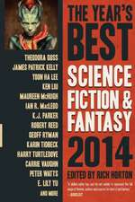 The Year's Best Science Fiction & Fantasy 2014 Edition