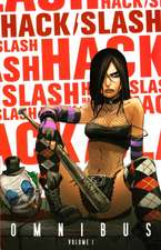 Hack/Slash Omnibus Volume 1 (Third Printing)