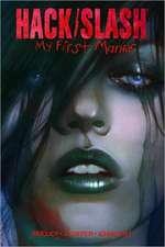 Hack/Slash: My First Maniac Volume 1