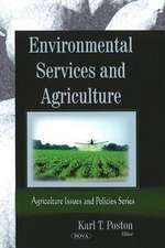 Environmental Services and Agriculture
