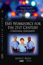 EMS Workforce for the 21st Century