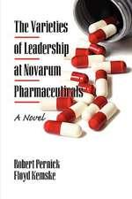 The Varieties of Leadership at Novarum Pharmaceuticals