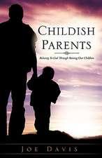 Childish Parents