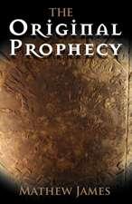 The Original Prophecy