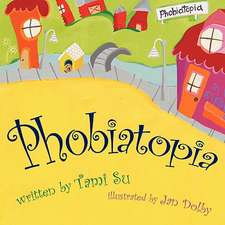 Phobiatopia
