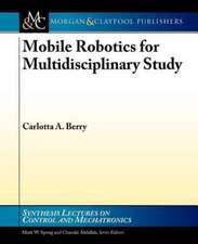 Mobile Robotics for Multidisciplinary Study