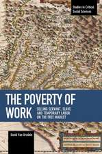 The Poverty Of Work