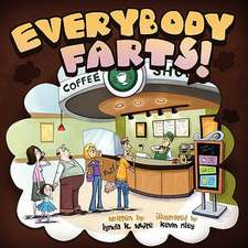 Everybody Farts!