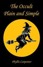 The Occult Plain and Simple