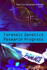 Forensic Genetics Research Progress