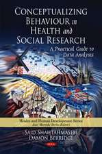 Conceptualizing Behaviour in Health & Social Research