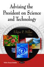 Advising the President on Science and Technology