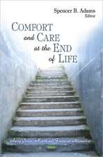 Comfort and Care at the End of Life