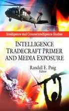 Intelligence Tradecraft Primer and Media Exposure
