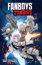 Fanboys vs. Zombies Vol. 4:  Seeing Red