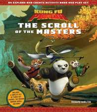 KUNG FU PANDA: THE SCROLL OF THE MASTERS