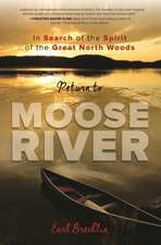 Return to Moose River