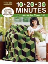 10-20-30 Minutes to Learn to Crochet